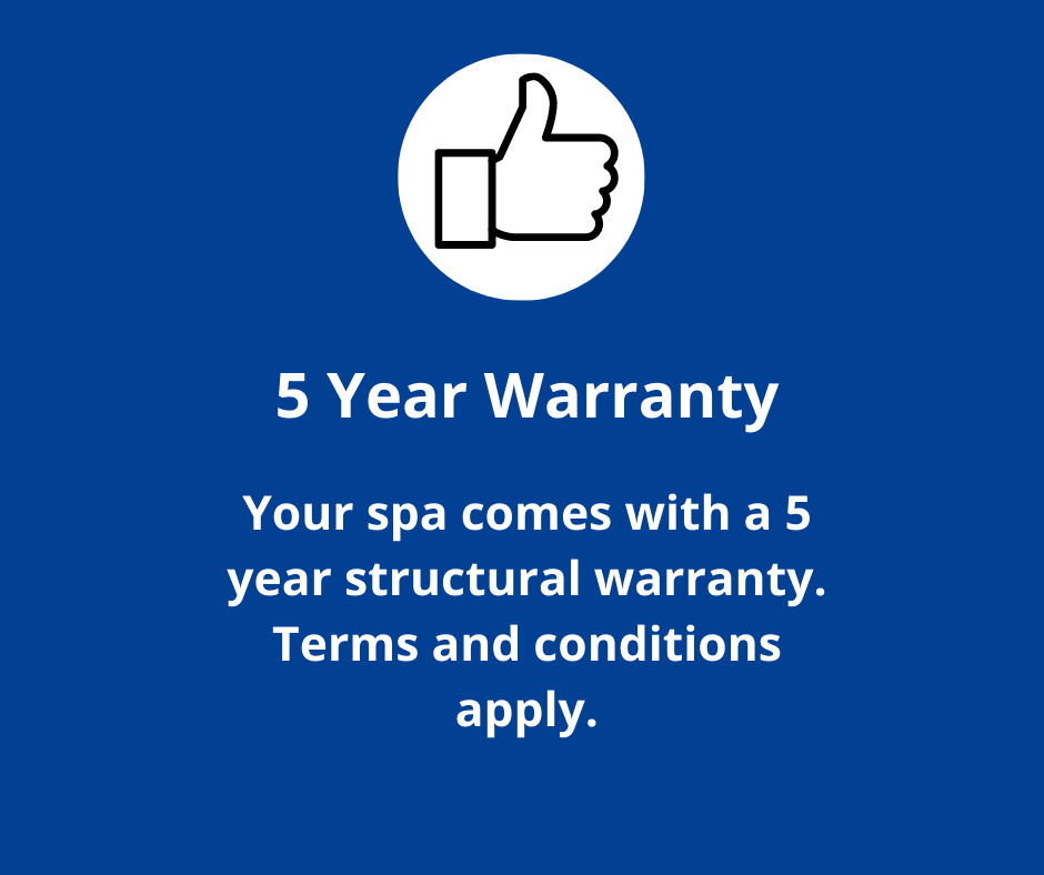 Our spas come with a 5 year warranty